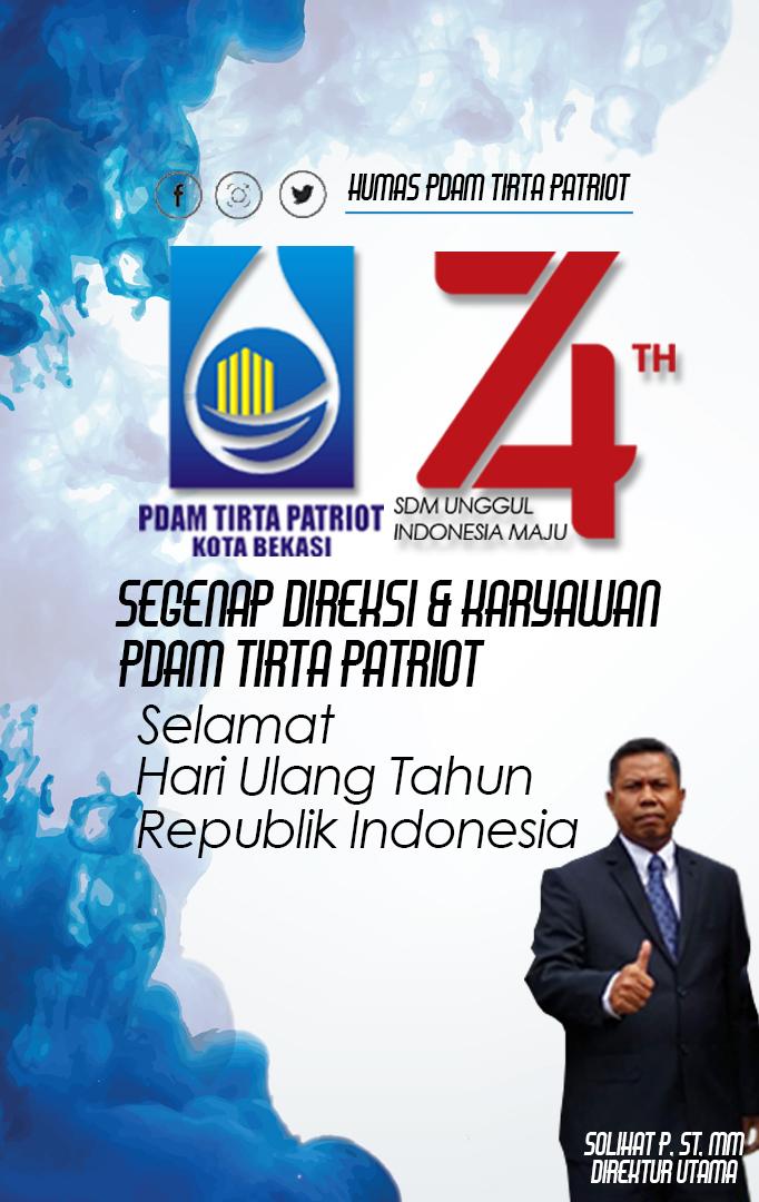 Selamat Hari Ulang Tahun ke-74 Republik Indonesia